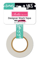 Bella Blvd Make Your Mark Washi Tape: Say Yes .625""