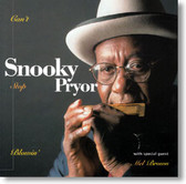 Snooky Pryor - Can't Stop Blowin'