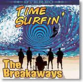 The Breakaways - Time Surfin'