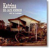 Big Jack Johnson with The Cornlickers - Katrina