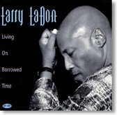 Larry LaDon - Living on Borrowed Time