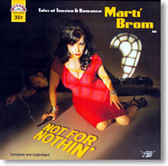 Marti Brom - Not For Nothin'