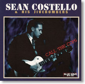 """Call The Cops"" blues CD by Sean Costello & His Jivebombers"