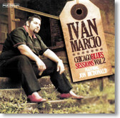 Ivan Marcio - Chicago Blues Sessions Vol. 2