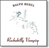 Ralph Rebel - Rockabilly Vampire