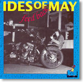 Ides of May - Feed Back