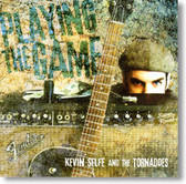 Kevin Selfe and The Tornadoes - Playing The Game