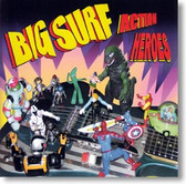 Big Surf - Action Heroes