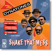 The Dynatones - Shake That Mess