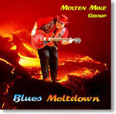 Molten Mike - Blues Meltdown
