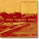 Dave Arcari - Blue Country Steel