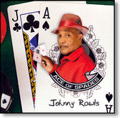 Johnny Rawls - Ace of Spades