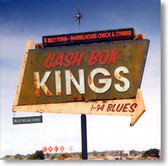 The Cash Box Kings - I-94 Blues