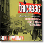 Trickbag - Goin' Downtown