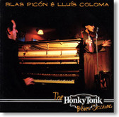 Blas Picon & Lluis Coloma - The Honky Tonk Blues Sessions