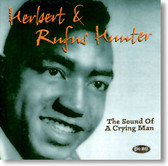 Herbert & Rufus Hunter - The Sound of A Crying Man