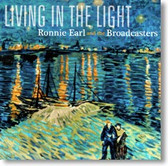 Ronnie Earl and The Broadcasters - Living In The Light