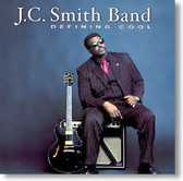 J.C. Smith Band - Defining Cool