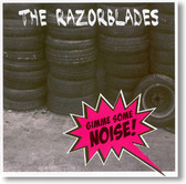 The Razorblades - Gimme Some Noise!