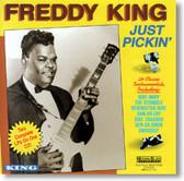 Freddy King - Just Pickin'