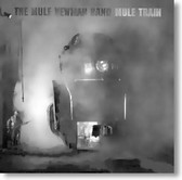 The Mule Newman Band - Mule Train