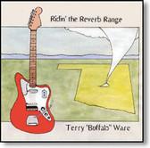 Terry Buffalo Ware - Ridin' The Reverb Range