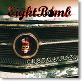 Eight Bomb - Customized