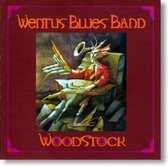 Wentus Blues Band - Woodstock