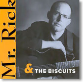 Mr. Rick & The Biscuits - Mr. Rick & The Biscuits
