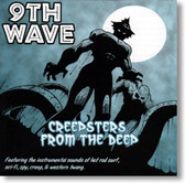 9th Wave - Creepsters From The Deep