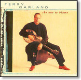 Terry Garland - The One To Blame