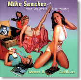 Mike Sanchez with Knock-Out Greg - Women and Cadillacs