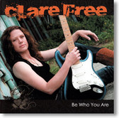 Clare Free - Be Who You Are