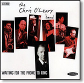 The Chris O'leary Band - Waiting For The Phone To Ring