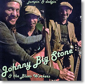 Johnny Big Stone & The Blues Workers - Jumpin' & Dodgin'