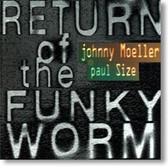 Johnny Moeller & Paul Size - Return of The Funky Worm