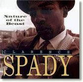 Clarence Spady - Nature of The Beast
