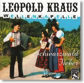 Leopold Kraus Wellenkapelle - Schwarzwald Fieber