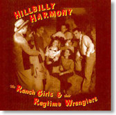 The Ranch Girls & Their Ragtime Wranglers - Hillbilly Harmony