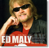 Ed Maly - Attitide of Gratitude