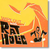 Rat Holic - Wipe Out With Rat Holic