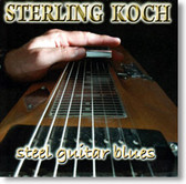 Sterling Koch - Steel Guitar Blues