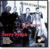 Terry Frank & Bone DeLuxe - Blues In The Night