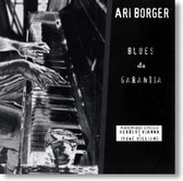 Ari Borger - Blues da Garantia