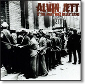 Alvin Jett & The Phat Noiz Blues Band - How Long