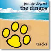 Jonnie Dog and The Dingos - Tracks