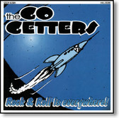 The Go Getters - Rock & Roll Is Everywhere!