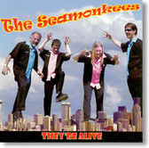 The Seamonkees - They're Alive