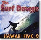 The Surf Dawgs - Hawaii Five-O