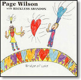 Page Wilson with Reckless Abandon - Bridge of Love